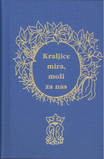 Slika Kraljice mira, moli za nas - molitve za svaki dan / fra Ivan Prusina