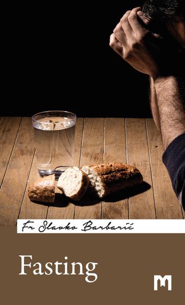 Slika Fasting / Fr Slavko Barbarić