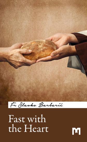 Slika Fast with the Heart / Fr Slavko Barbarić