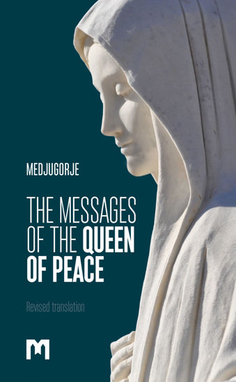 Slika THE MESSAGES OF THE QUEEN OF PEACE