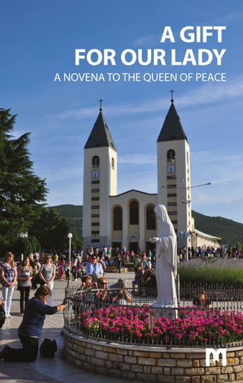 Slika A GIFT FOR OUR LADY  / A Novena to the Queen of Peace