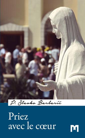 Slika Priez avec le cœur / P. Slavko Barbarić