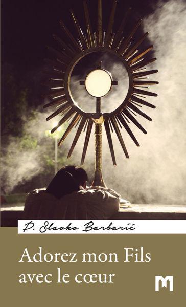 Slika Adorez mon Fils avec le cœur / P. Slavko Barbarić