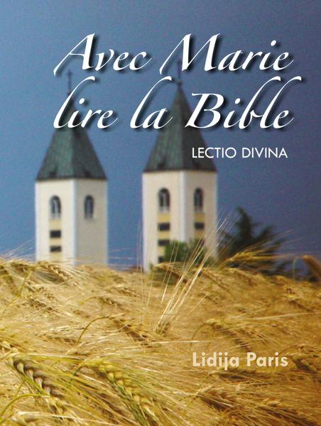 Picture of Avec Marie lire la Bible  /  Lidija Paris