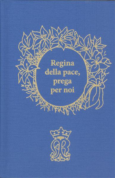 Slika Regina della pace, prega per noi - Preghiere per ogni giorno / fra Ivan Prusina
