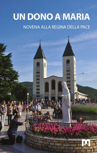 Picture of UN DONO A MARIA  - Novena alla Regina della Pace