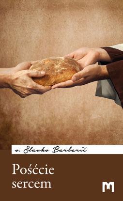 Slika Pośćcie sercem / o. Slavko Barbarić