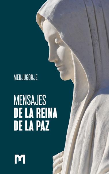Slika MENSAJES DE LA REINA DE LA PAZ