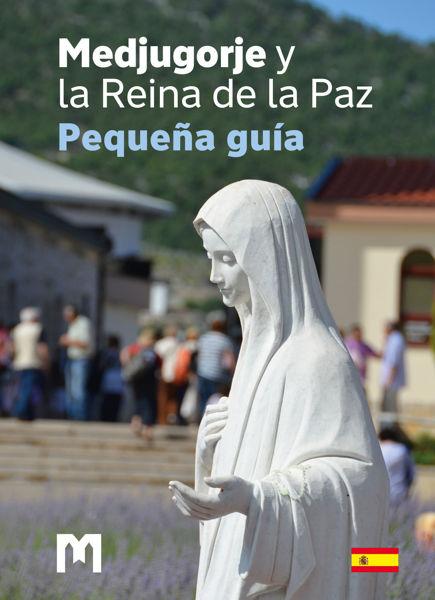Picture of Medjugorje y la Reina de la Paz – Pequeña guía