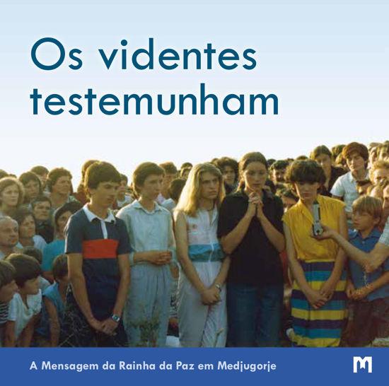 Slika Os videntes testemunham -  A Mensagem da Rainha da Paz em Medjugorje