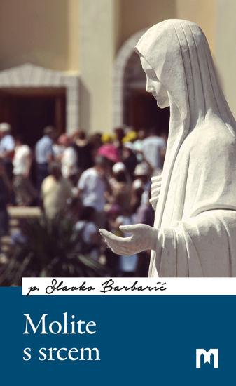 Slika Molite s srcem / p. Slavko Barbarić