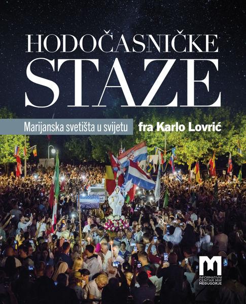 Picture of Hodočasničke staze / Fra Karlo Lovrić