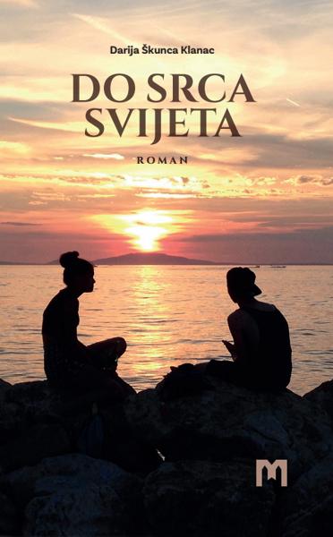 Picture of DO SRCA SVIJETA / Darija Škunca Klanac