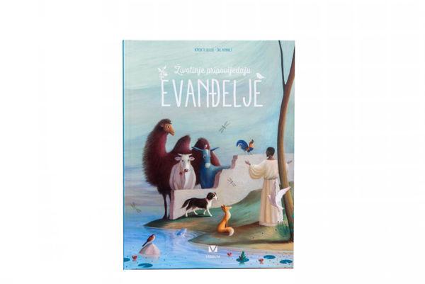 Slika Životinje pripovijedaju Evanđelje / Benedicte Delelis, Eric Puybaret